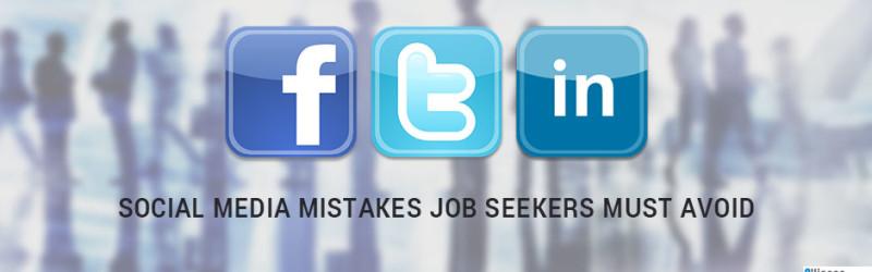 Social Media Mistakes By Job Seekers