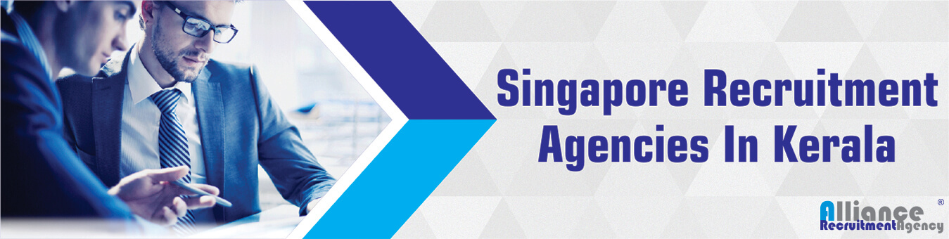 Singapore Recruitment Agencies In Kerala