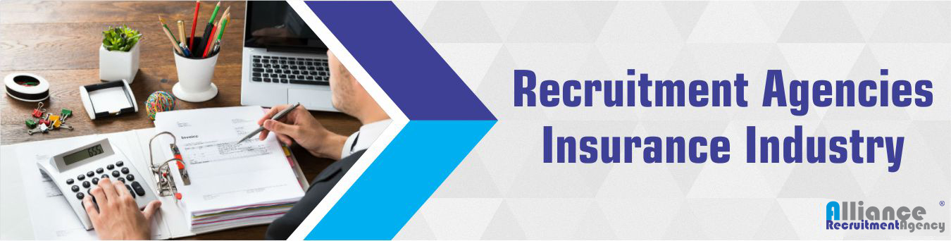 Recruitment Agencies Insurance Industry